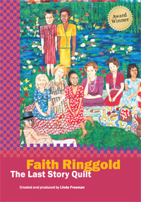 <b>Faith Ringgold</b>: The Last Story Quilt DVD Cover